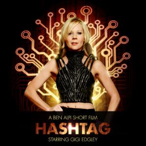 Gigi Edgley Stars in 'Hashtag'.