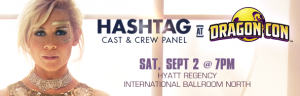 'Hashtag' Panel at Dragon Con 2017