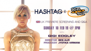 UK Premiere of 'Hashtag' at Sci-Fi Ball 25